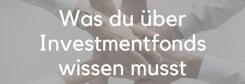 Investmentfonds Fonds Aktienfonds Immobilienfonds Rentenfonds verstehen