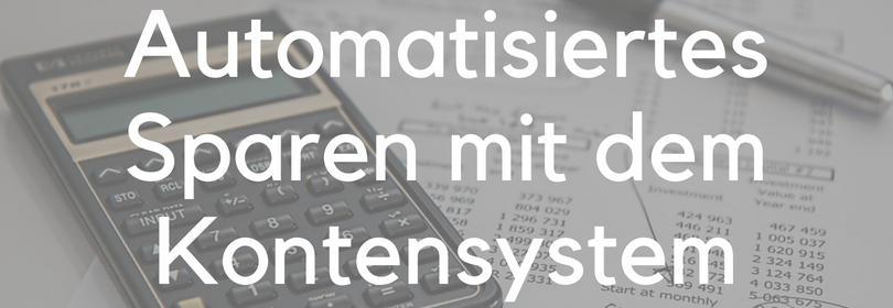 Kontensystem Kontenmodell automatisiert sparen monatlich